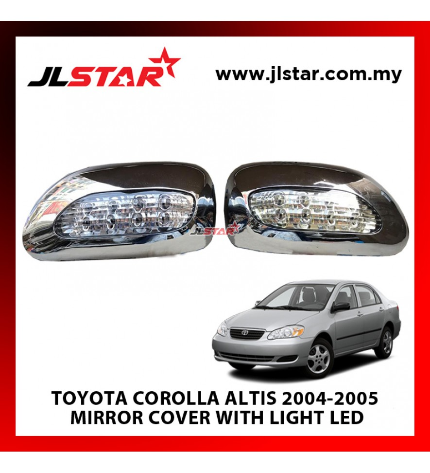 TOYOTA COROLLA ALTIS 2004-2005 MIRROR COVER  WITH LIGHT LED