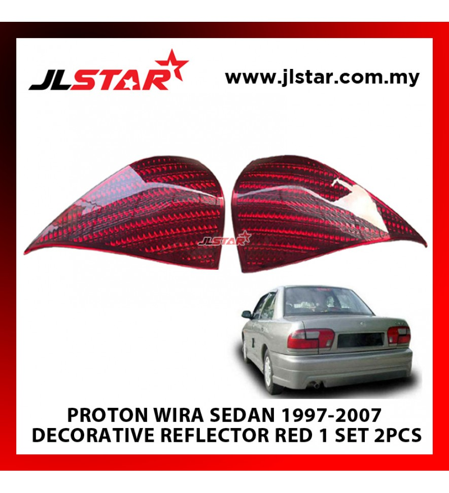 PROTON WIRA SEDAN (1997-2007) CUSTOM FIT REAR DECORATIVE TOP TAIL LAMP ACCESSORIES RED REFLECTOR LEFT RIGHT STICK ON-2PCS (DOUBLE TAPE PROVIDED)