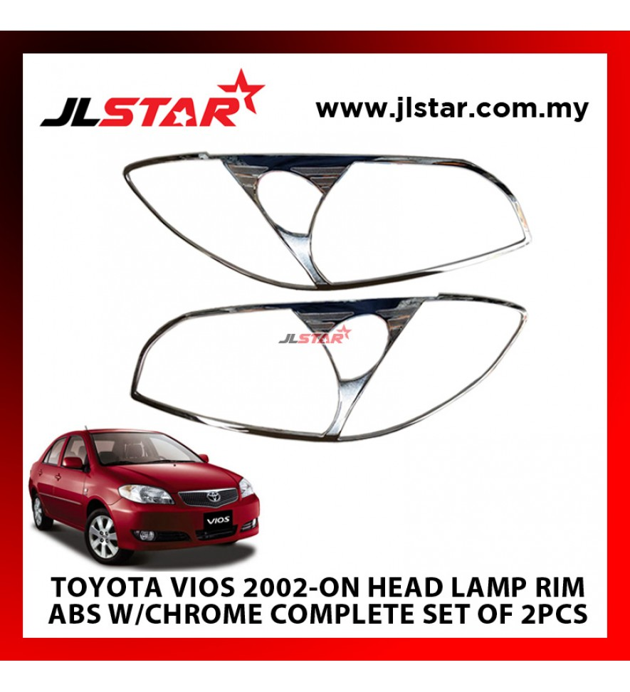 TOYOTA VIOS 2002-ON HEAD LAMP RIM ABS W/CHROME COMPLETE SET OF 2PCS