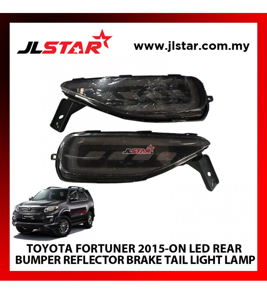TOYOTA FORTUNER 2015-ON LED REAR BUMPER REFLECTOR BRAKE TAIL LIGHT LAMP