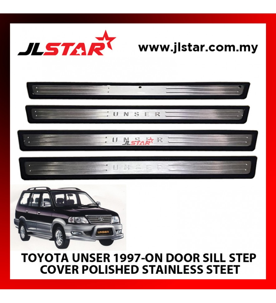 TOYOTA UNSER 1997-ON  DOOR SILL STEP COVER POLISHED STAINLESS STEET COMPLETE SET OF 4PCS EASY TO INSTALL