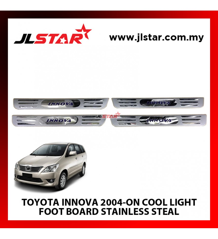 TOYOTA INNOVA 2004-ON COOL LIGHT FOOT BOARD STAINLESS STEEL COMPLETE SET OF 4 PCS