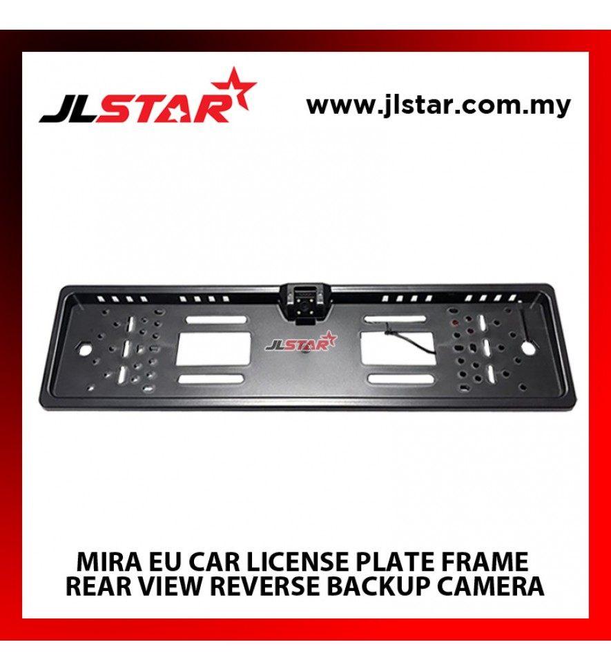 MIRA EU CAR LICENSE PLATE FRAME REAR VIEW REVERSE BACKUP PARKING NIGHT VISION CAMERA
