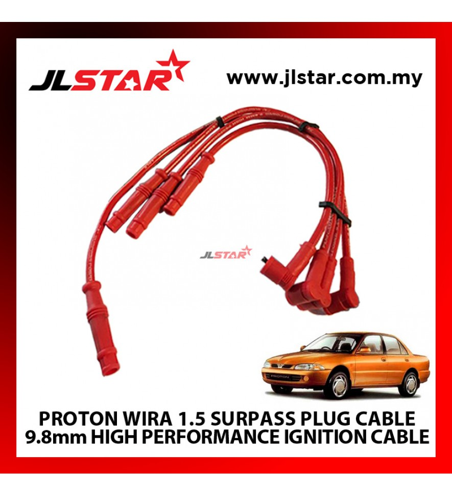 PROTON WIRA 1.5 (NEW) SURPASS PLUG CABLE 9.8mm HIGH PERFORMANCE IGNITION CABLE FOR IMPROVING CAR TO SPORTS CAR