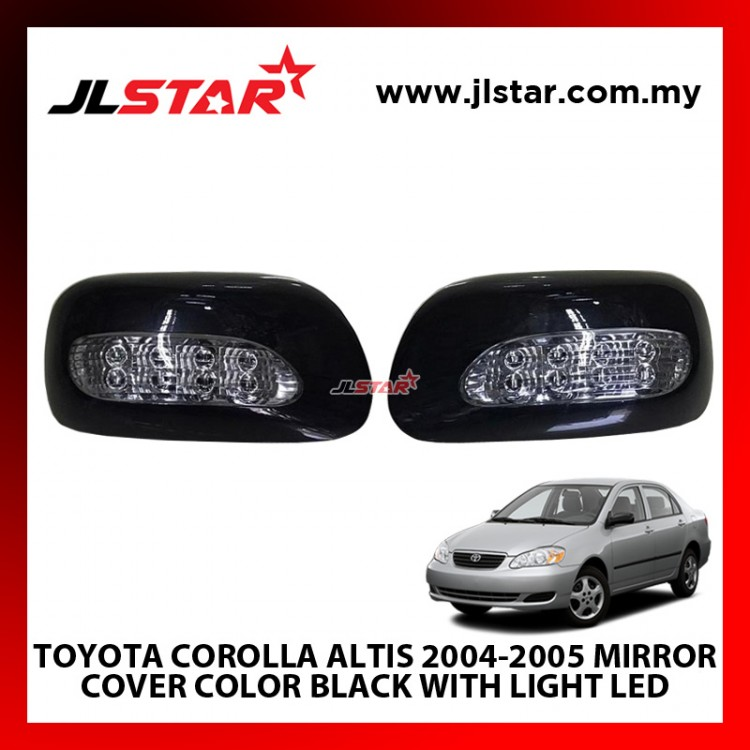 TOYOTA COROLLA ALTIS 2004-2005 MIRROR COVER COLOR BLACK WITH LIGHT LED