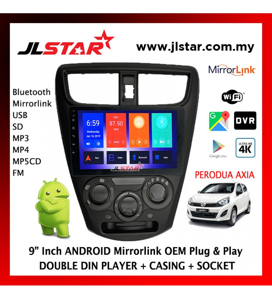 PERODUA AXIA 9 INCH MIRRORLINK ANDROID GPS OEM PLUG & PLAY 2 DIN /DOUBLE DIN PLAYER MP3/MP4/MP5 CD/FM/USB/SD/BT (NO DVD)