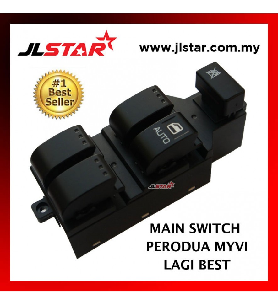 POWER WINDOW MAIN SWITCH PARTS FOR PERODUA MYVI LAGI BEST