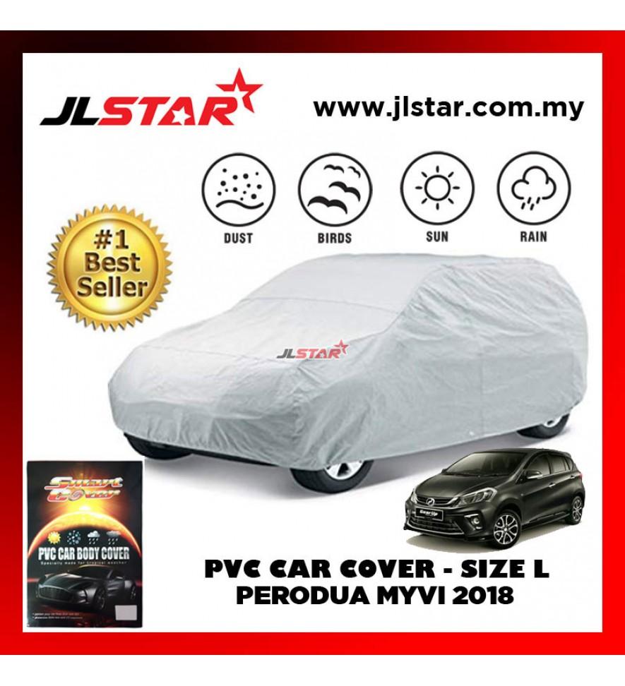 PVC CAR COVER PERODUA MYVI 2018 SUNPROOF DUST-PROOF WATER RESISTANT PROTECTIVE ANTI SCRATCH SIZE L